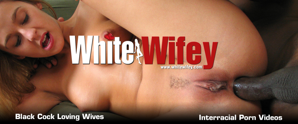 White wives who crave interracial sex with big black cock