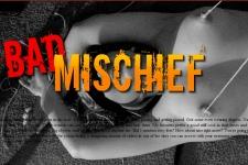 Bad Mischief
